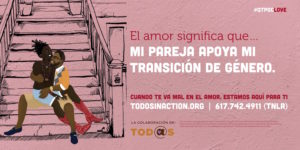 "A poster reading ""Mi Pareja Apoya Mi Transición de Género"" with an illustration of two QPOC on a front stoop"
