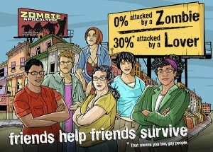 "Flyer saying ""0% attacked by a Zombie, 30% attacked by a Lover"" and ""Friends help friends survive"""