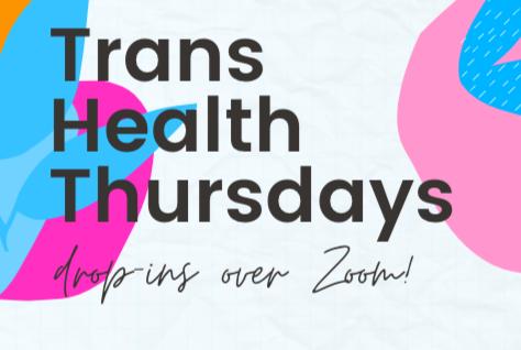 Trans health thursdays